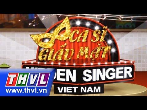 THVL | Ca sĩ giấu mặt - Tập 11: Ca sĩ Ngô Kiến Huy