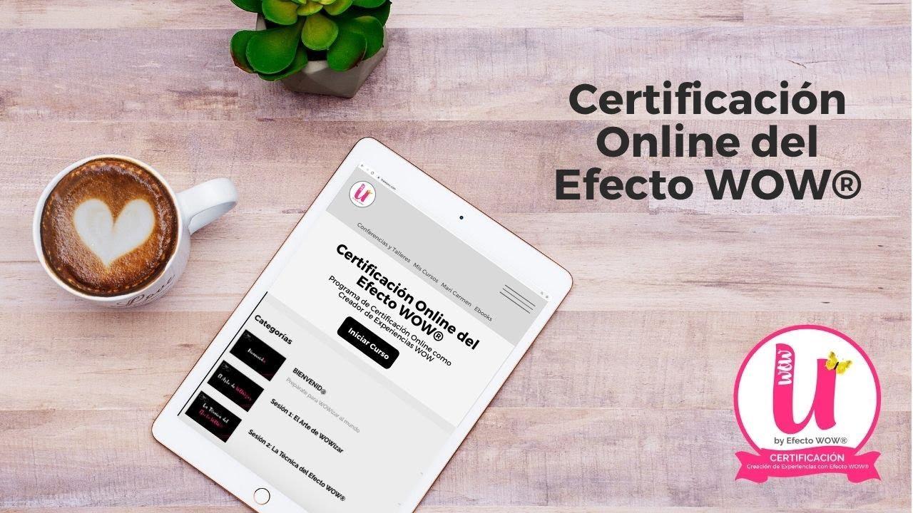 Certificación Online del Efecto WOW® - YouTube