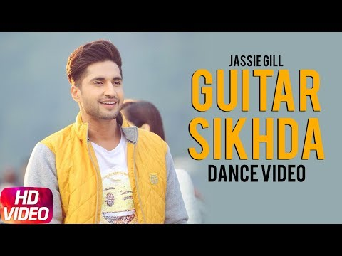 Guitar Sikhda | Dance Video | Jassi Gill | Jaani | B Praak | Latest Punjabi Song 2018