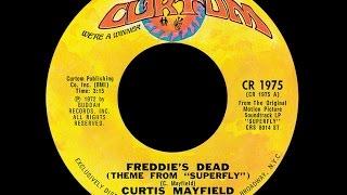 Curtis Mayfield ~ Freddie