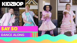KIDZ BOP Kids - Say So (Dance Along)