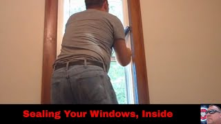 Sealing your windows (inside)