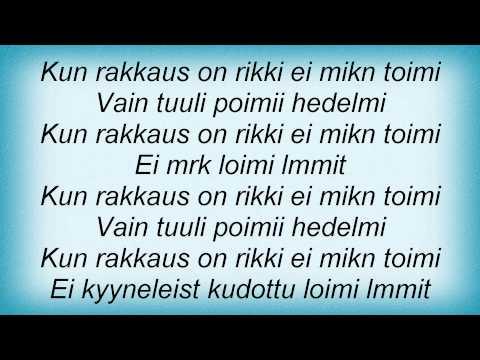 Ismo Alanko - Kun Rakkaus On Rikki Lyrics