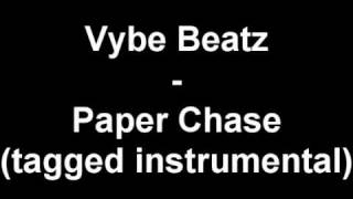 Vybe Beatz - Paper Chase