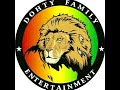 DJ TOSH DOHTY FAMILY REGGAE 2018