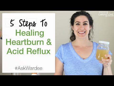 5 Steps To Healing Heartburn & Acid Reflux | #AskWardee 078