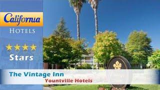 The Vintage Inn, Yountville Hotels - California