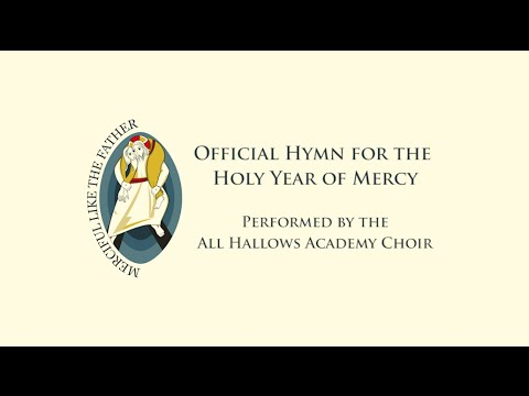 All Hallows Academy Choir performs Hymn for the Holy Year of Mercy