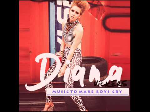 Diana Vickers  Music To Make The Boys Cry