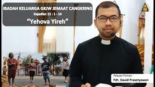 Yehova Yireh - Ibadah Keluarga 17 September 2020 || GKJW Cangkring