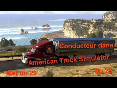 Conducteur de Camion aux USA Ep25