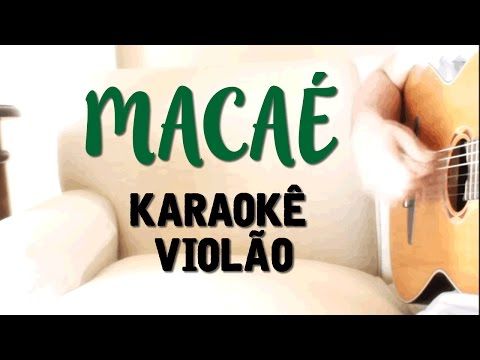Macaé - Clarice Falcão - Karaokê com Violão