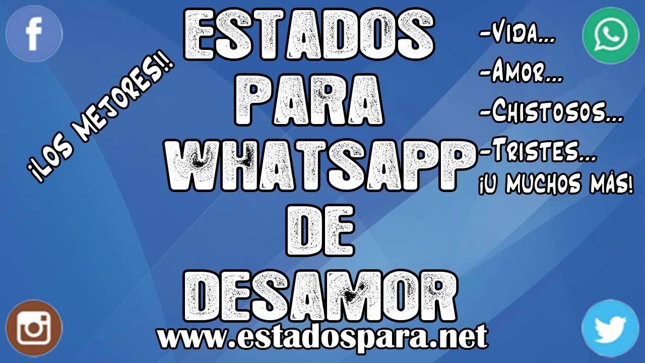 Estados Para Whatsapp De Desamor Frases Mega Lindas Para Ti