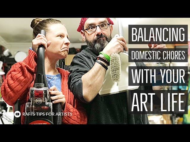 Balancing Domestic Chores With Your Art Life