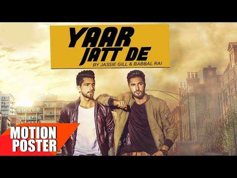 Motion Poster | Yaar Jatt De | Jassie Gill & Babbal Rai | Full Song Coming Soon | Speed Records