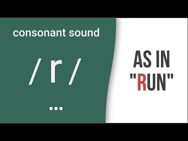 "Consonant Sound / r / as in ""run""- American English Pronunciation"