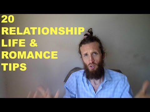 20 Relationship, LIFE And Romance Tips That Will Change Your Life - Owen fox