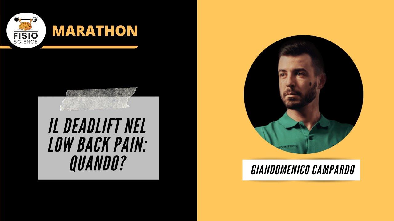 Giandomenico Campardo - Il deadlift nel paziente con mal..