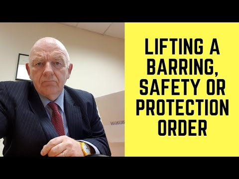 Lifting a Barring, Protection or Safety Order in Irish Law