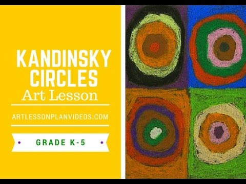 Art Lessons: Kandinsky Circle Art  Lesson for Elementary Students