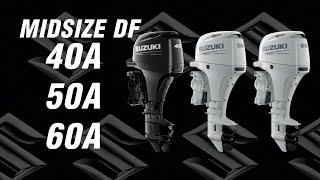 2021 Suzuki Models DF40A, 50A, and 60A