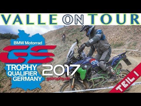 BMW MOTORRAD GS TROPHY QUALIFIER GERMANY 2017 TEIL 1 | BMW MOTORRAD GS TROPHY 2018 MONGOLIA