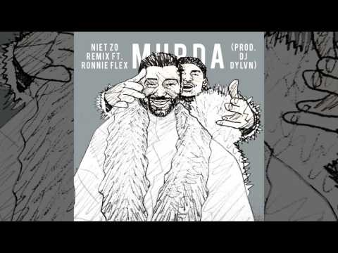 Murda - Niet Zo ft. Ronnie Flex (DJ DYLVN Remix)