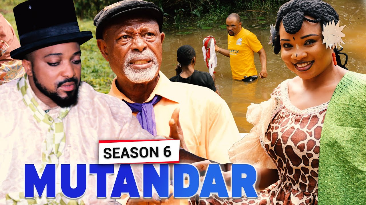 MUTANDAR EPISODE 6 (New Hit Movie)- 2020 LATEST NOLLYWOOD MOVIE