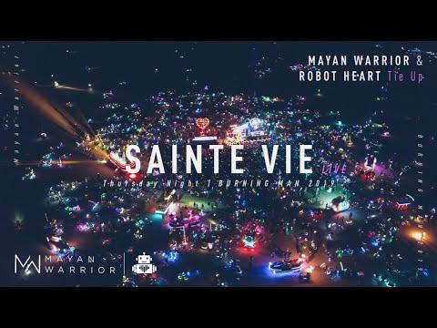 Sainte Vie (Live) - Mayan Warrior x Robot Heart - Burning Man 2019