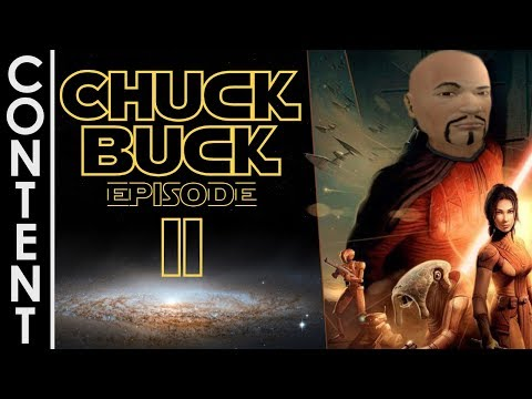 TIC The Galaxy vs Chuck Buck 2  Star Wars KOTOR Highlights