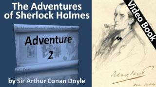 Adventure 02 - The Adventures of Sherlock Holmes by Sir Arthur Conan Doyle -(Adventure 2. The Red-Headed League. Classic Literature VideoBook with synchronized text, interactive transcript, and closed captions in multiple languages., 2011-06-06T09:36:17.000Z)