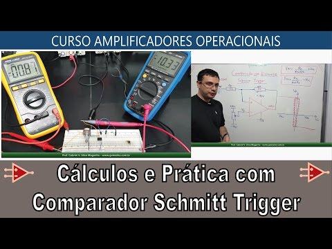 #41 Cálculos e Prática: Comparador com Histerese Schmitt Trigger