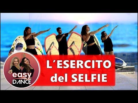 L'ESERCITO DEL SELFIE || BALLO DI GRUPPO 2017 || Takagi & Ketra - ft-L.Fragola, Arisa || Easydance