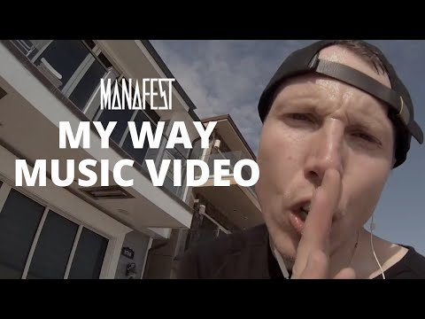 Manafest - My Way (Official Music Video)