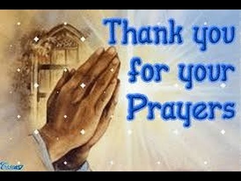 Thank you for your prayers - YouTube