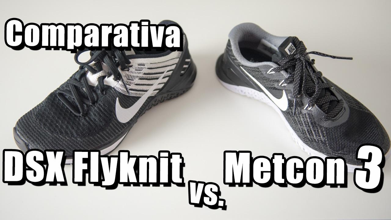 Cuándo usar: Nike metcon 3 o Nike DSX Flyknit