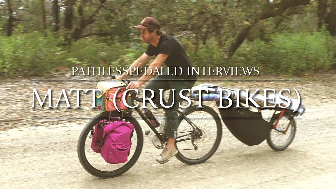 Plptalks Matt Crust Bikes Youtube