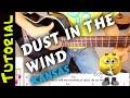 Como tocar DUST IN THE WIND en GUITARRA