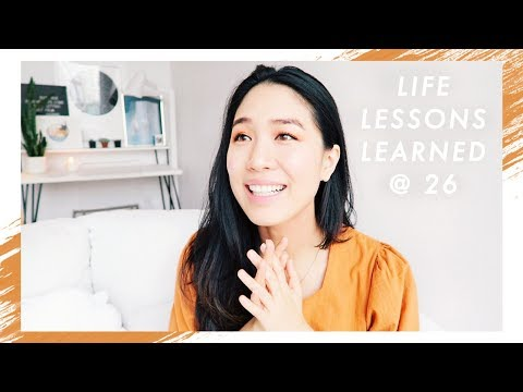 �� 26 Life Lessons I Learned at 26 | Letting go, giving back, self care