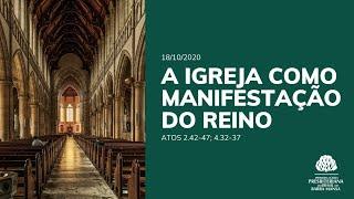 A Igreja como Manifestação do Reino - Escola Bíblica Dominical - 18/10/2020