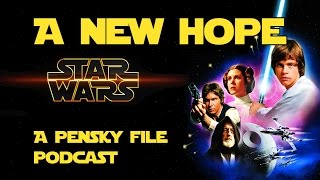 Star Wars Podcast: Episode IV: A New Hope