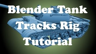 Blender Tank Tracks Rig Tutorial/Workflow (full movement)