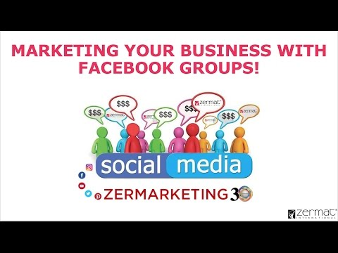 MARKETING YOUR BUSINESS WITH FACEBOOK GROUPS!