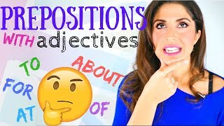 How to use PREPOSITIONS with Adjectives | Understanding Prepositions