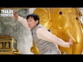 Kung Fu Yoga ft. Jackie Chan | International Trailer [HD]