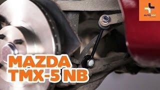 Montaż Drążek skrętny tylne i przednie MAZDA MX-5 II (NB): darmowe wideo