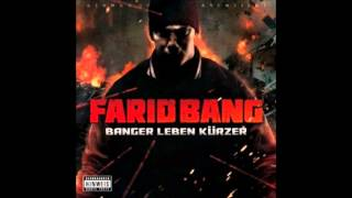 Farid Bang Feat. Ramsi Aliani - König der Nacht (Banger Leben Kürzer)