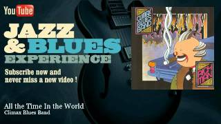 Climax Blues Band - All the Time In the World - JazzAndBluesExperience
