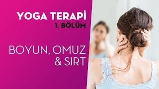 Yoga Terapi #1 - Boyun, Sırt ve Omuz için Hatha Yoga