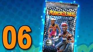 NBA Playgrounds - Part 6 - NEW PACK TO OPEN!